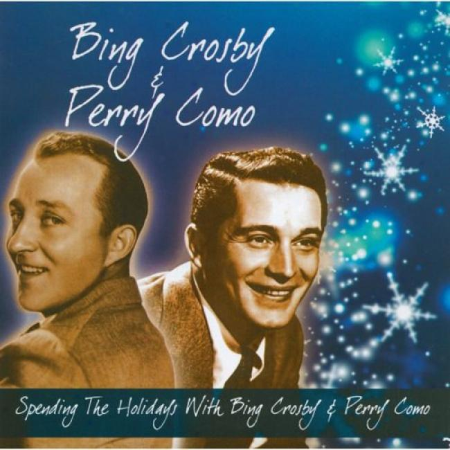 Spend The Holidays With Bing Crosby & Perry Como (cd Slipcase)