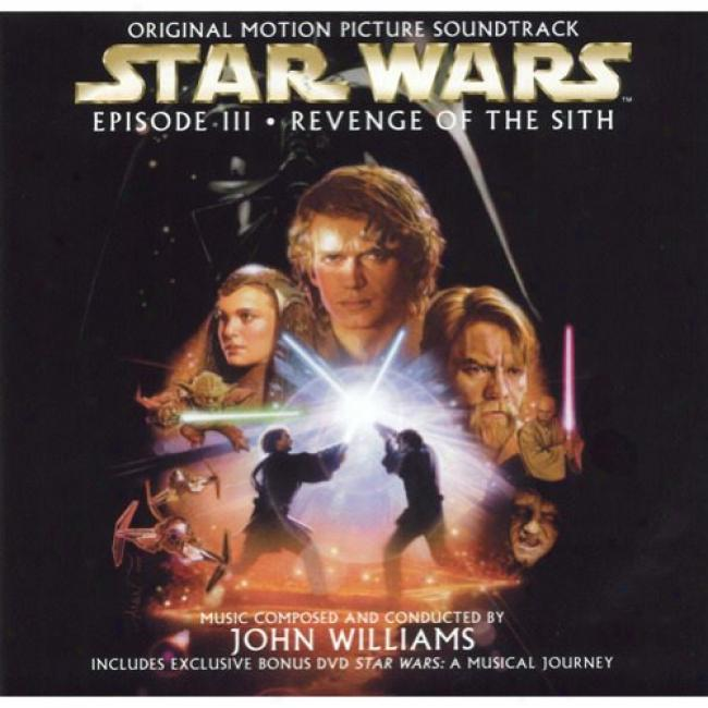 Star Wars: Episode Iii - Revenge Of The Sith Soundtrack (includes Dvd)