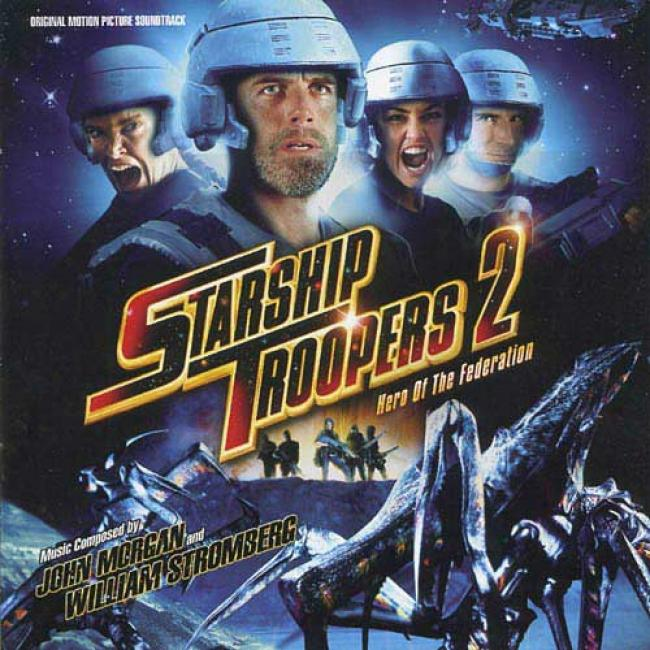 Starship Troopers 2: Hero Of The Federation Soundtrack