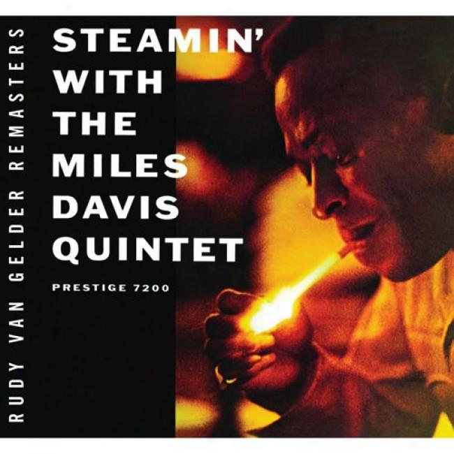 Steamin' With The Miles Davis Quintet (remaster