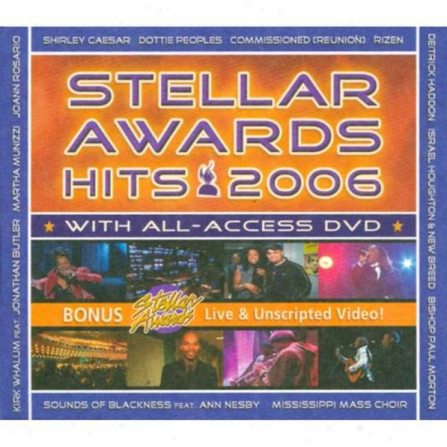 Stellar Awards Hits 2006(includes Dvd) (digi-pak)