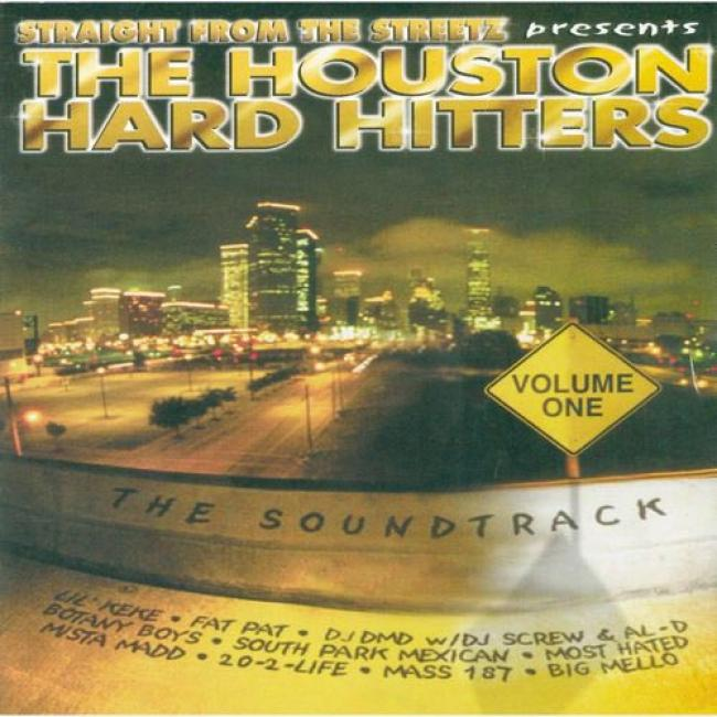Straight From The Streetz: The Houston Hard Hitters, Vol.1 Soundtrack (edited)