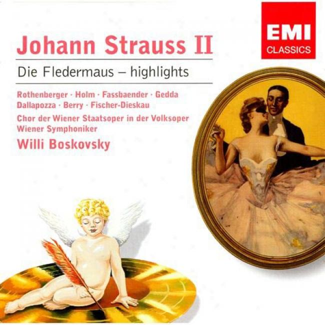 Strauss: Die Fledermaus (highligh5s) (remaster)