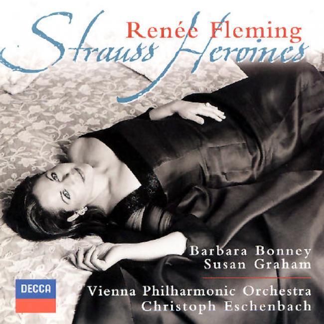 Strauss Heroines/ Renee Fleming, Echenbach, Vienna Po