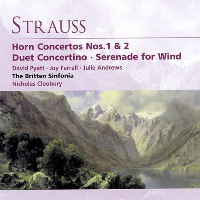 Strauss: Horn Concertos/duet Concertino/serenade For Wind