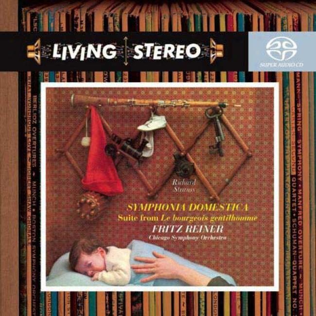 Strauss: Symphonia Domestica/suite From Le Bourgeois Gentilhomme