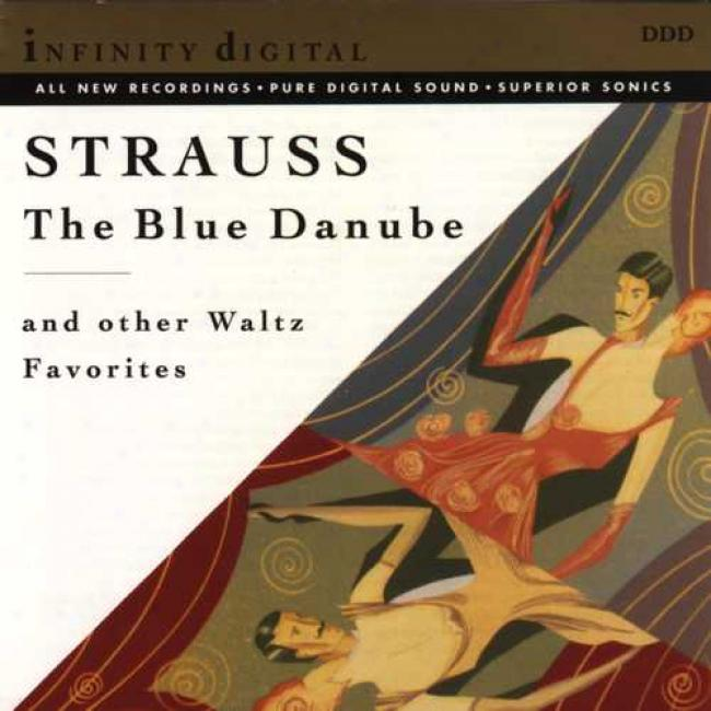 Strauss: The Bule Danube & Other Waltz Favorites