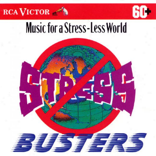Stress Busters - Music For A Stress-less World