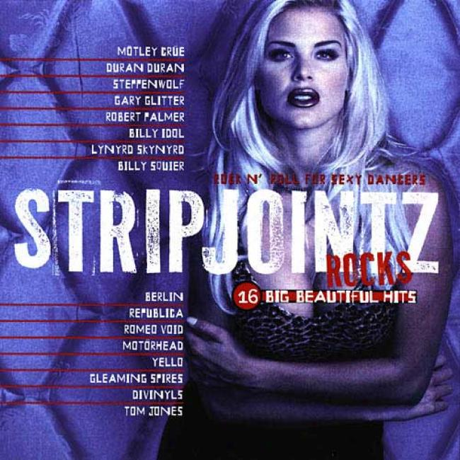 Strip Jointz Rocks: Rock N' Roll For Sexy Dancers