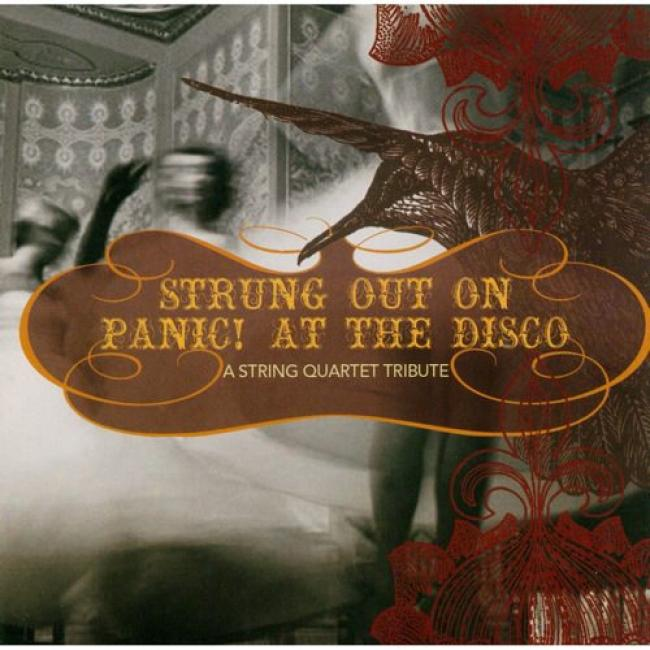 Strung Out Attached Panic! At The Disco: A String Quartet Tribute