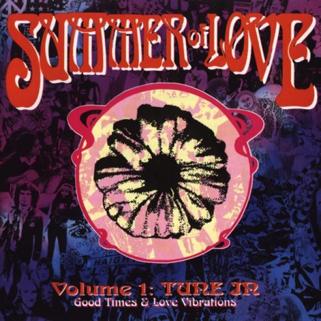 Summer Of Love Vol.1: Good Times And Love Vibrations
