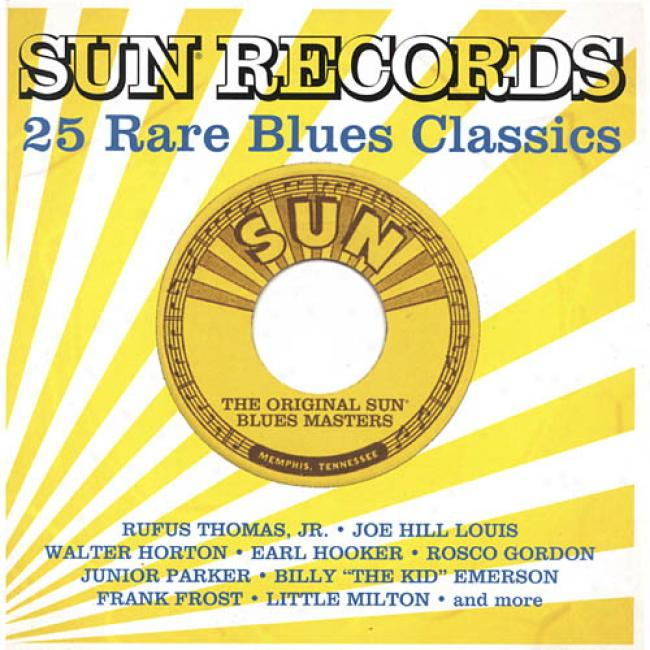 Sun Records: 25 Rare Blues Classics (remaster)