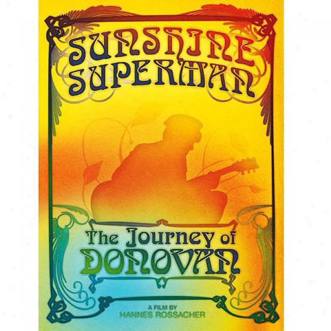 Sunsgine Superman: The JourneyO f Donovan (2 Discs Musoc Dvd)