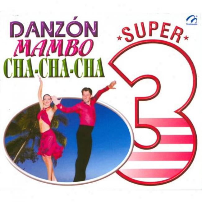 Super 3: Danzon, Mambo, Cha-cha-cha (3 Disc Box Set)