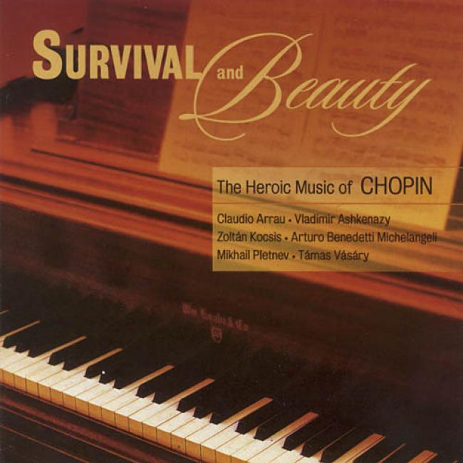 Survival And Beaugy: The Heroic Music Of Chopin