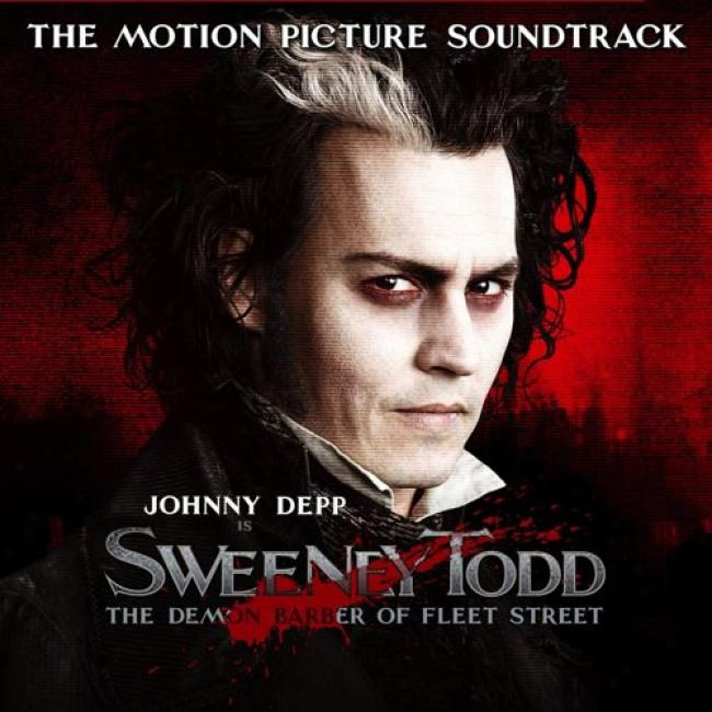 Sweeny Todd: The Demon Barber Of Fleet Street Soundtrack (highlights Edition)