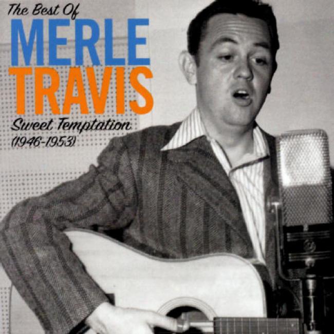 Sweet Temptation (1946-1953): The Best Of Merle Travis