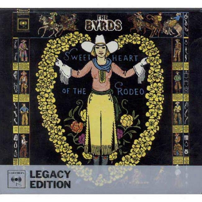Sweetheart Of The Rodeo (legacy Edition) (2cd) (digi-pak) (cd Slipcase) (remaster)