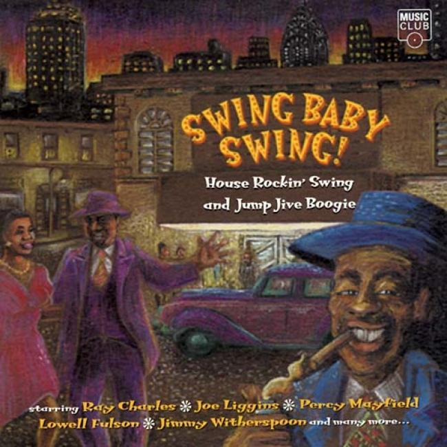 Swing Baby Swing House Rockin Swing & Jump Jive Boogie