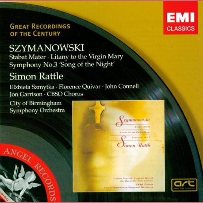 Szymanowski: Stabat Mater/symphony No.3 (remaster)
