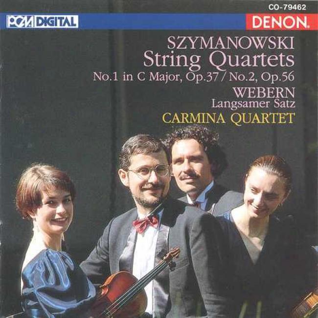 Szymanowski: String Quartets Nox. 1 & 2/webern: Langsamer Satz