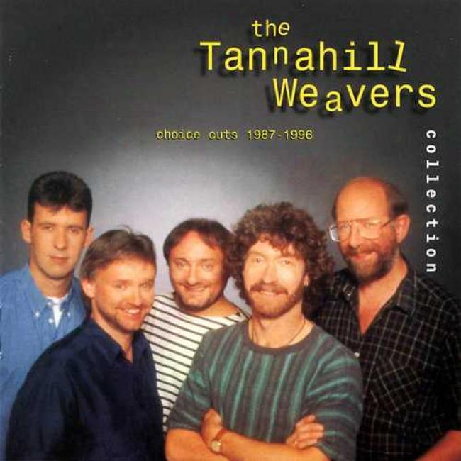 Tannahill Weavers Accumulation: Choice Cuts 1987-1996