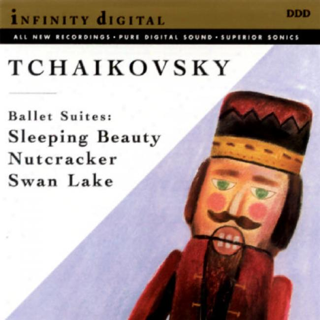 Tchaikovsky: Ballets Suites - Sleeping Beauty/nutcracker/swan Lake