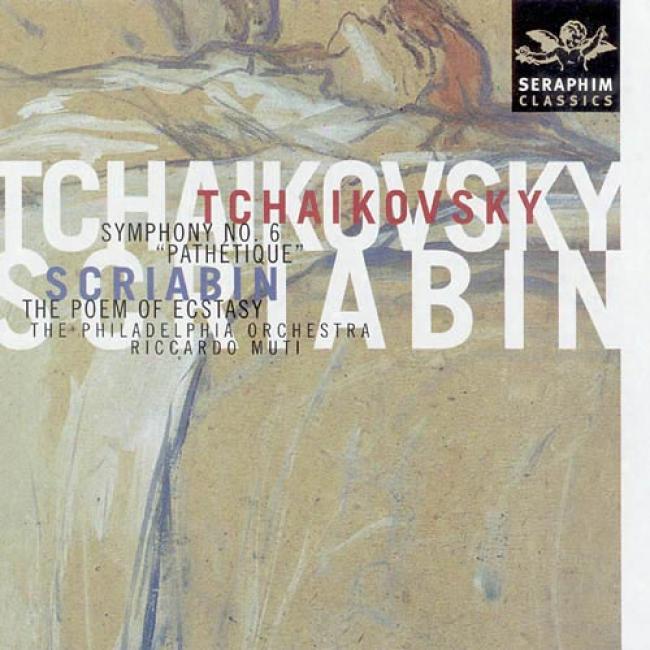 Tchaikovsky: Symphony No.6/scriabin: The Poem Of Transport