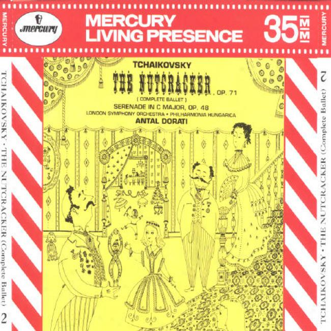 Tchaikovsky: The Nutcracker/serenade For Strings