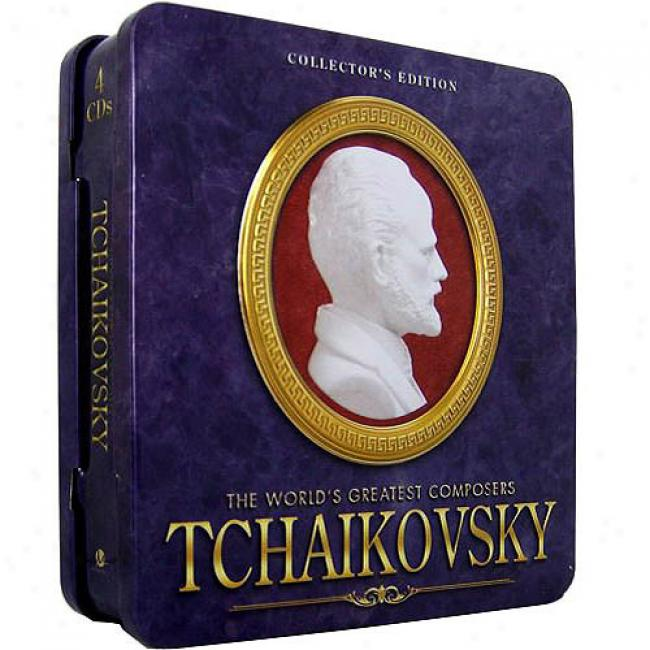 Tchiakovsk:y The Worlds Greatest Composers (collector's Edition) (4 Disc Box Set)