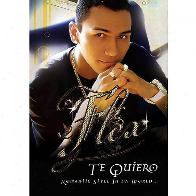 Te Quiero: Romantic Style In Da World (muslc Dvd)