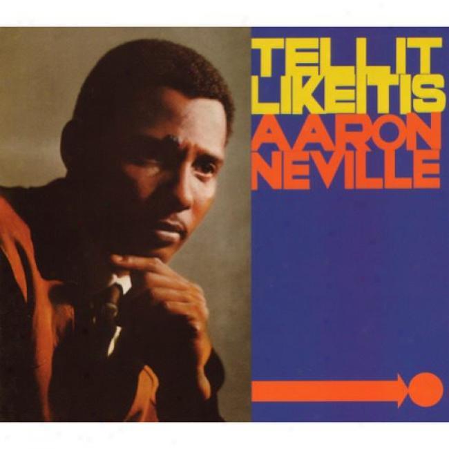 Tell It Like It Is (40th Anniversary Edition) (digi-pak) (remaster)