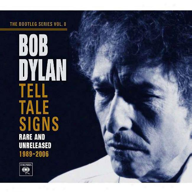 Tell Tale Signs: The Bootleg Serries, Vol.8 - 1989-2006 (2 Diec Box Set)