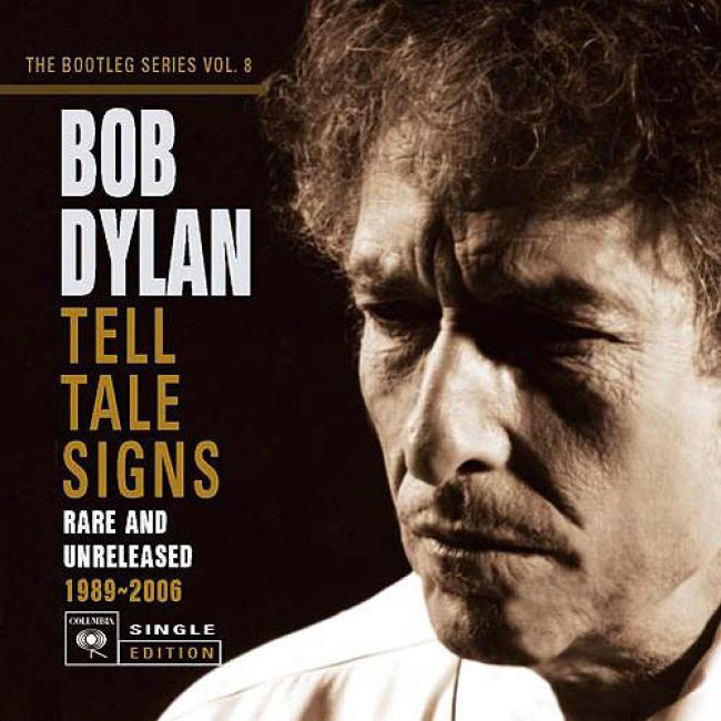 Tell Tale Signs: The Bootleg Succession, Vol.8 (limited Deluxe Edition) (3 Disc Box Set)