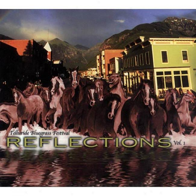 Tellurids Bluegrass Fstival: Reflections, Vol.1 (digi-pak)