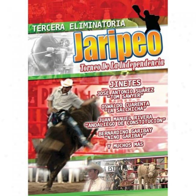 Tercera Eliminatoria: Jaripeo Toreo De La Independencia (musci Dvd) (amaray Case)