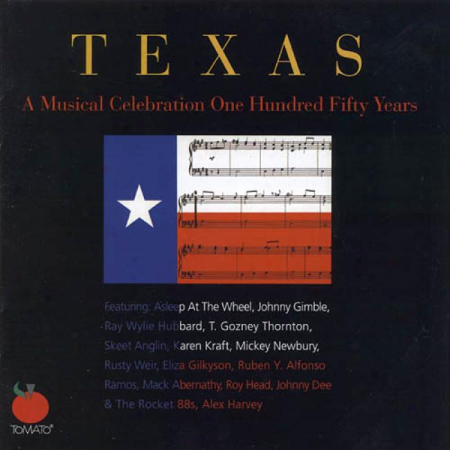 Texas: A Musical Celebration One Hundred Fifty Years