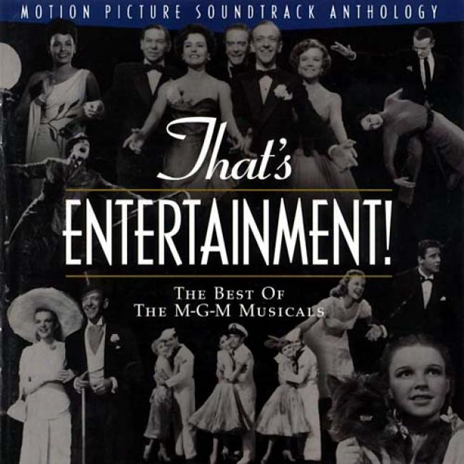 Tgat's Entertainment!: The Best Of The M-g-m Musicals