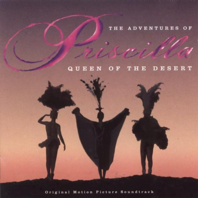 The Adventures Of Priscilla: Queen Of The Desert Soundtrack
