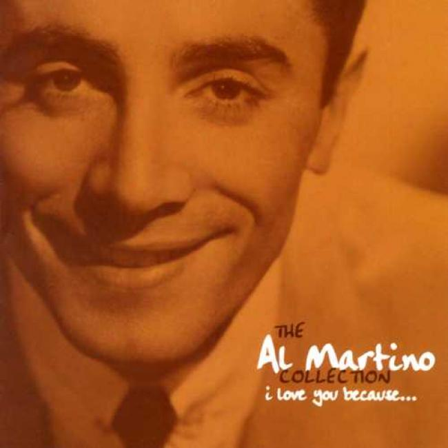 The Al Martino Collection: I Love You Because...