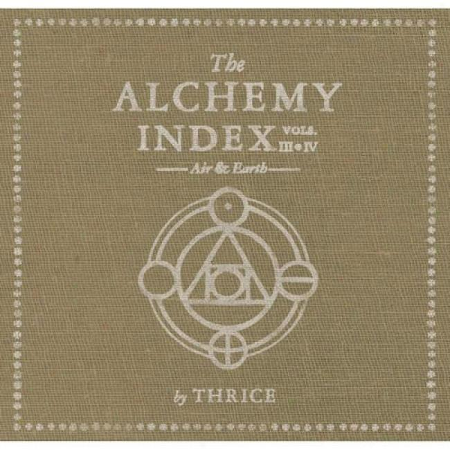 The Alchemy Index, Vols.iii & Iv: Air & Earth (2cd)