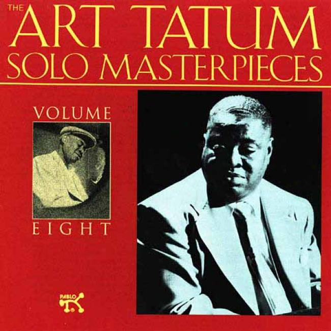The Art Tatum Solo Masterpieces, Vol.8 (remaster)
