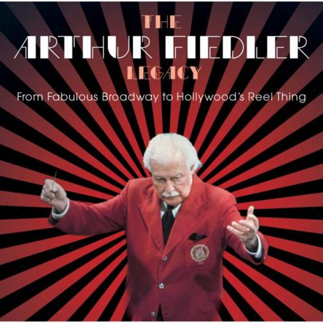 The Arthur Fiedler Legacy: From Fabulous Broadway To Hollywood's Reel Thing Soundtrack (2cd)