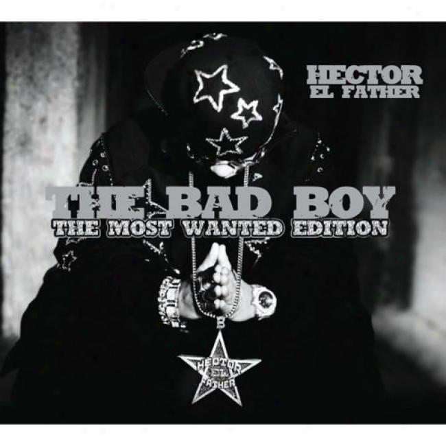 The Bad Boy: The Most Wanted Edition (2cd) (includes Dvd) (digi-pak)
