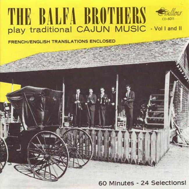 The Balfa Brothers Play Traditional Cajun Music, Vols.1 & 2