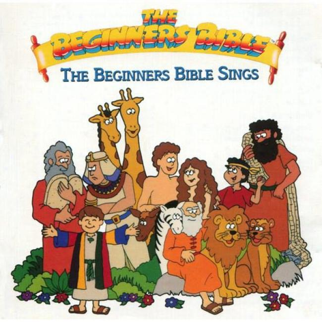 The Beginners Bible: The Beginner's Bible Sings