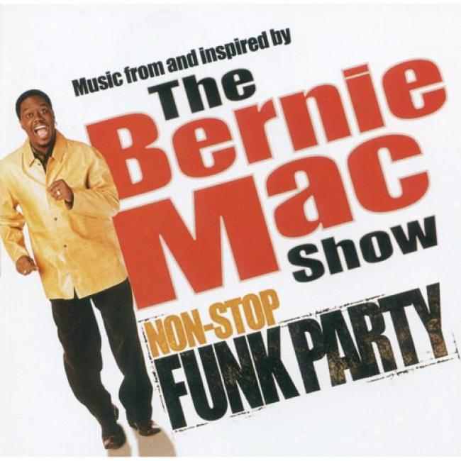 The Bernie Mac Show: Non-stop Funk Party Soundtrack
