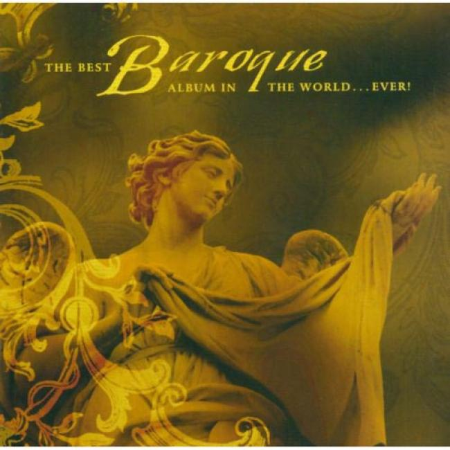 The Best Baroque Album In The World... Ever! (2cd) (remaster)