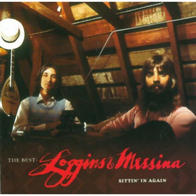 The Best: Loggins & Messina - Sittin' In Again (remaster)