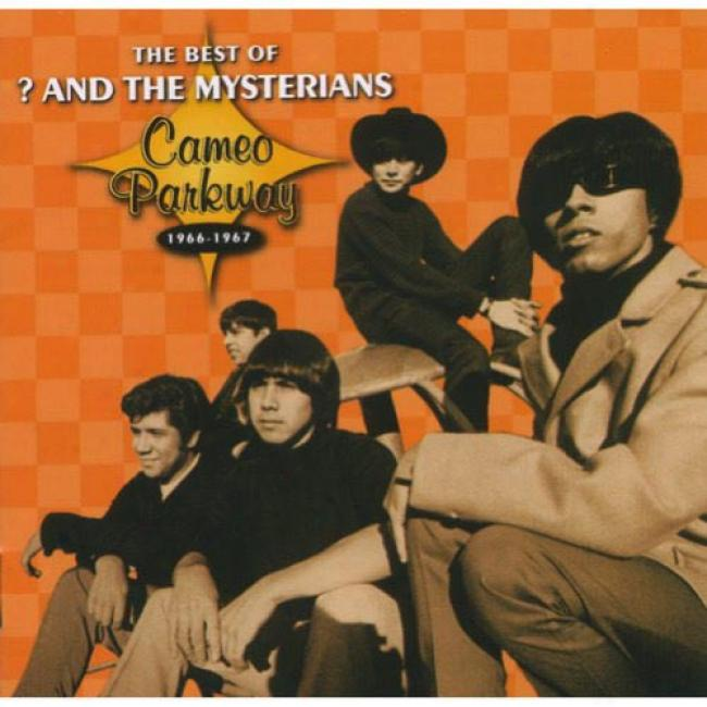 The Best Of ? And The Mysterians: Cajeo Parkway 1966-1967